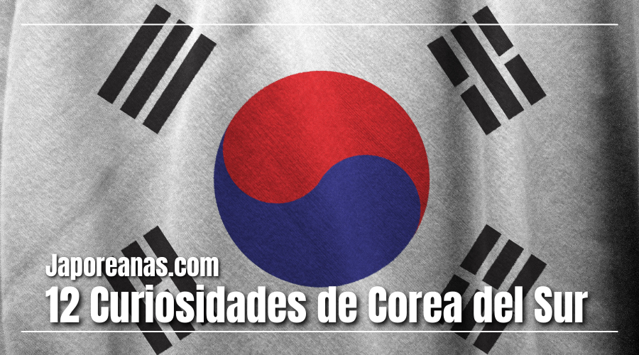 12 curiosidades sobre Corea del Sur