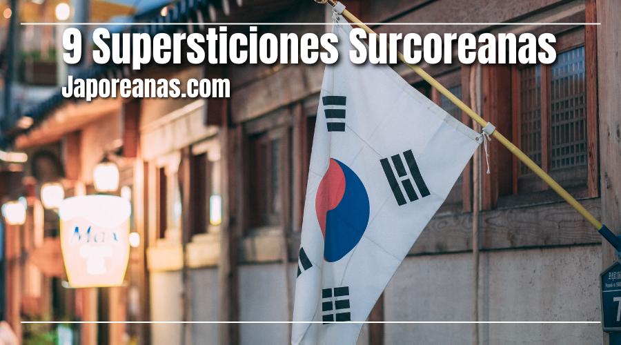 10 Supersticiones Surcoreanas
