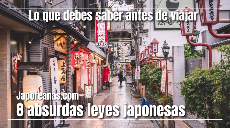 las 8 absurdas leyes japonesas que debes conocer