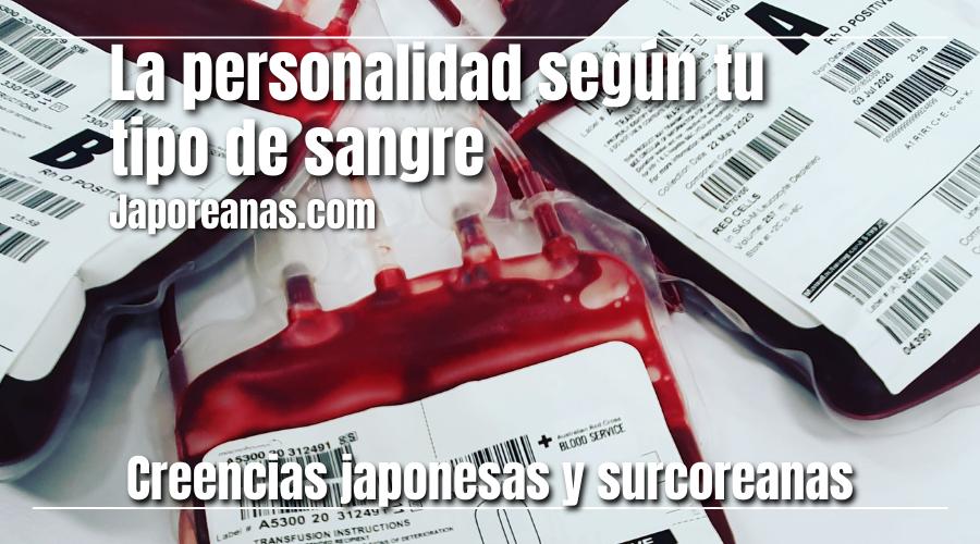 Los grupos sanguíneos definen la personalidad según Japón y Corea del Sur
